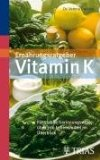 vitamin k chinone aufgabe bedarf mangel berversorgung. Black Bedroom Furniture Sets. Home Design Ideas