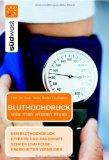 Bluthochdruck: Ursachen, Folgen, Behandlung, Ernährung, Buch